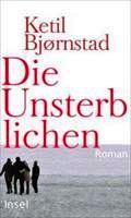 """""""Die Unsterblichen"""" von Ketil Bjørnstad"""